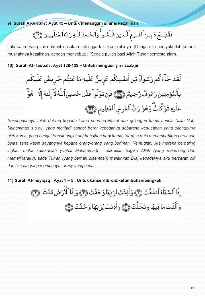 9) Surah Al-An'am : Ayat 45 – Untuk menangani sihir & kezaliman