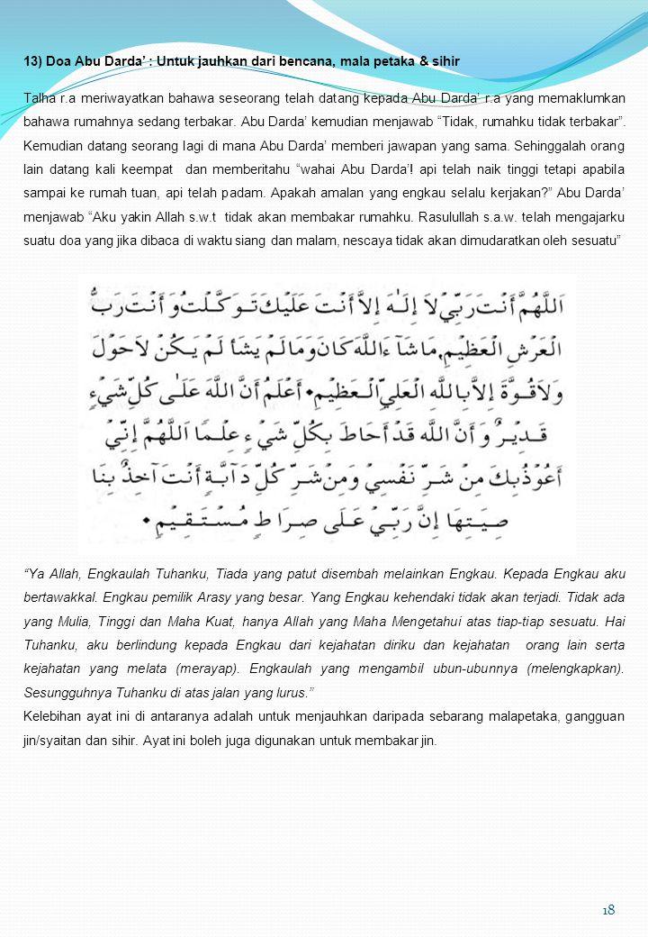 13) Doa Abu Darda' : Untuk jauhkan dari bencana, mala petaka & sihir