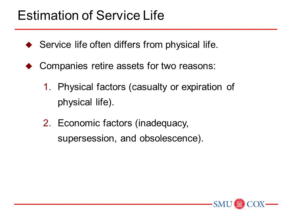 Estimation of Service Life