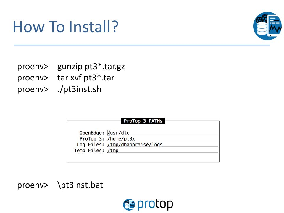 How To Install proenv> gunzip pt3*.tar.gz