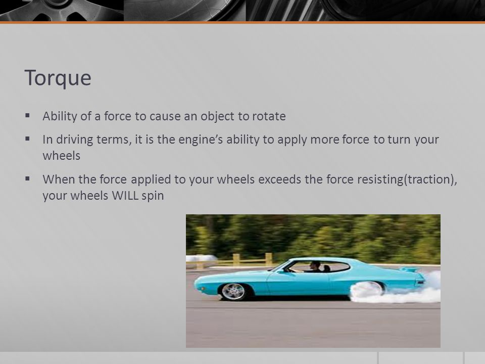 Torque Ability of a force to cause an object to rotate