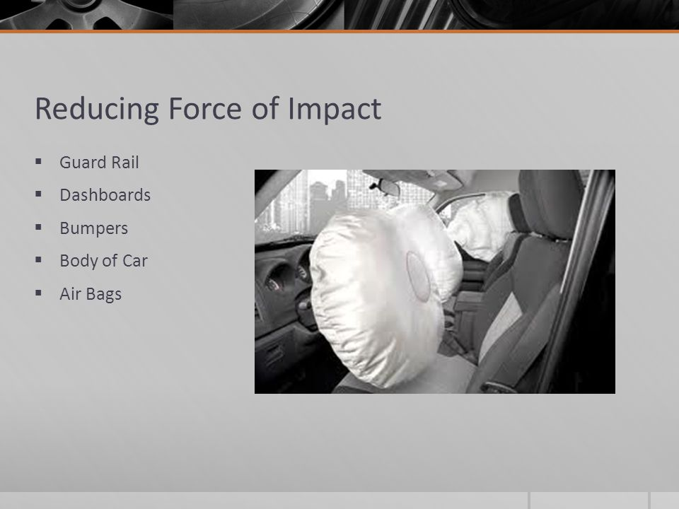 Reducing Force of Impact
