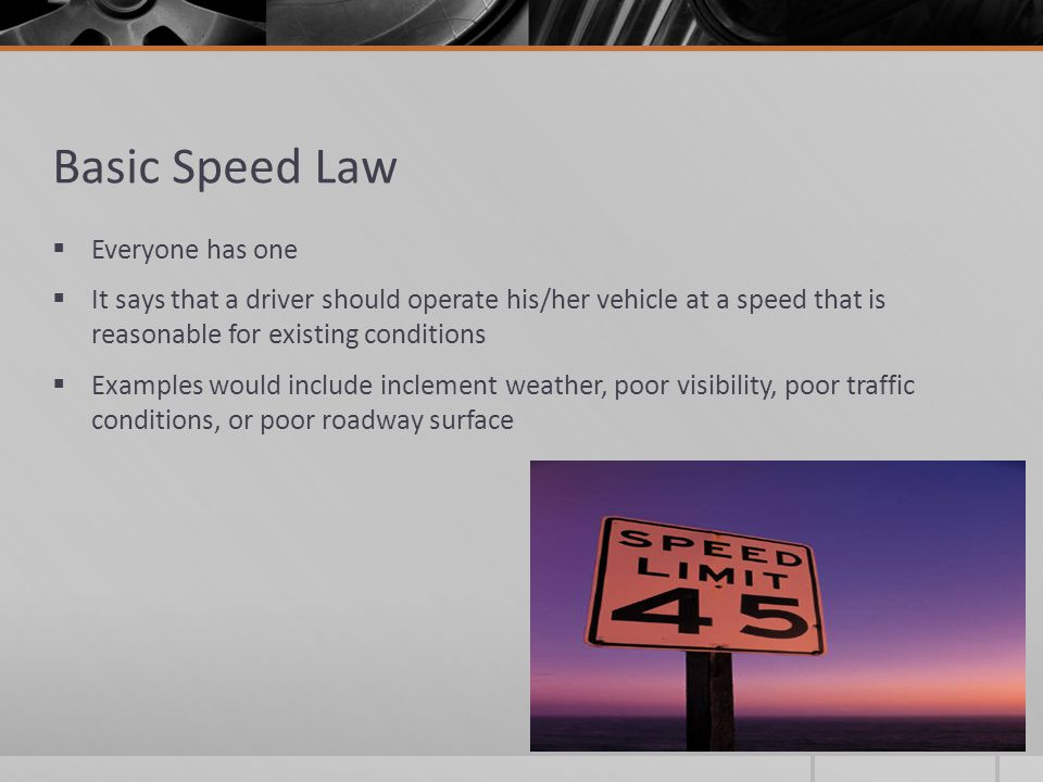 Basic Speed Law Everyone has one