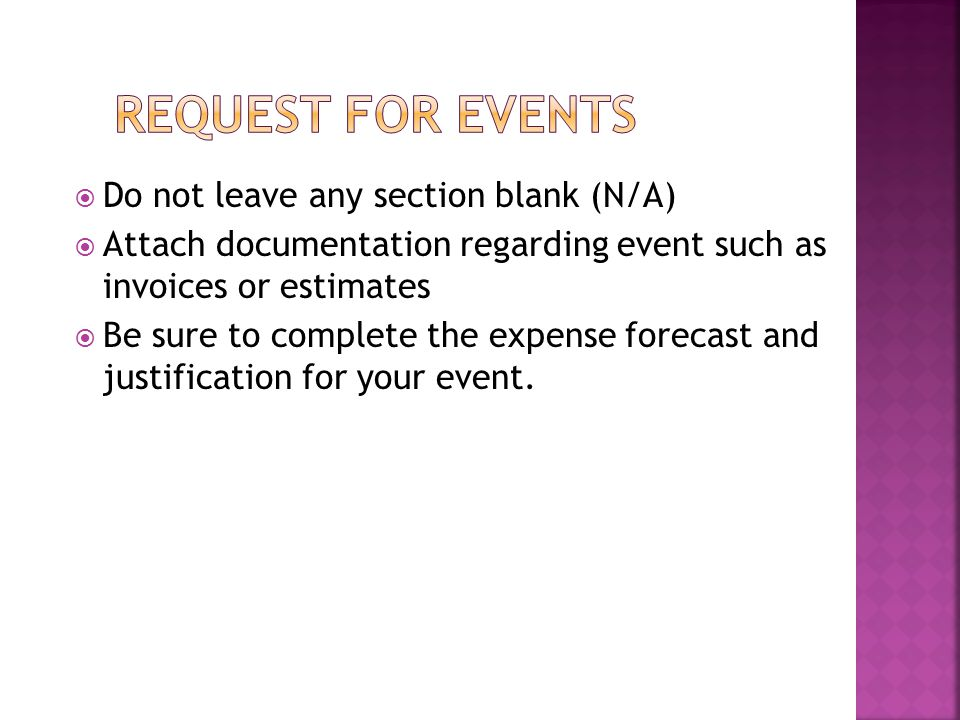 Request for Events Do not leave any section blank (N/A)