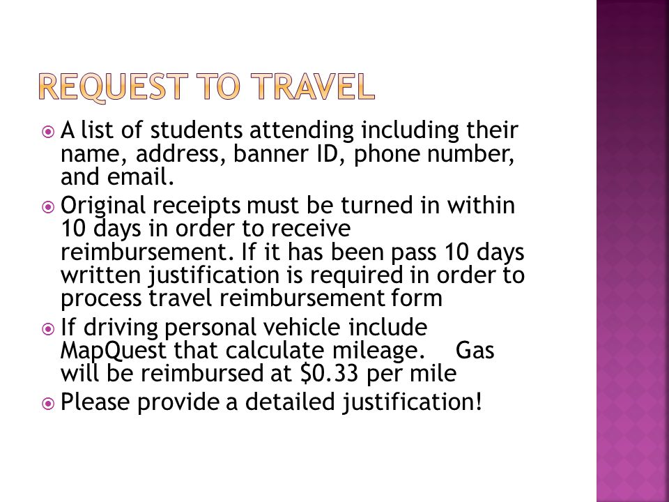 Request to travel A list of students attending including their name, address, banner ID, phone number, and email.