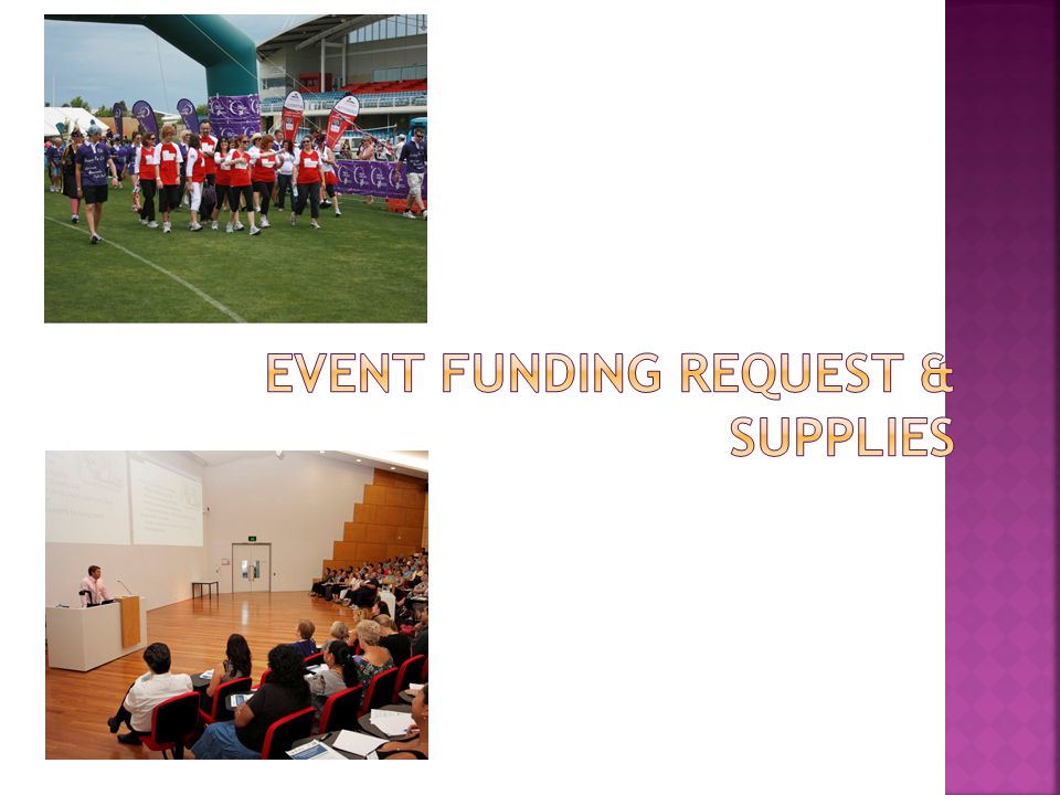 Event funding request & supplies