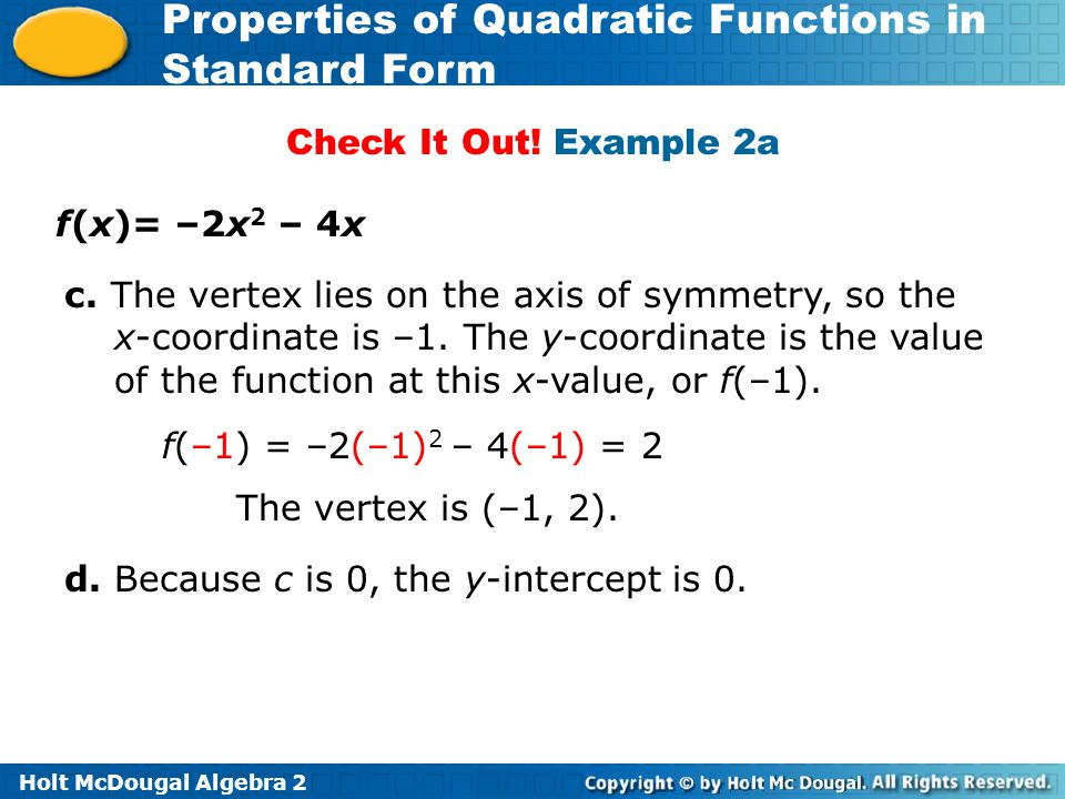 Check It Out! Example 2a f(x)= –2x2 – 4x.