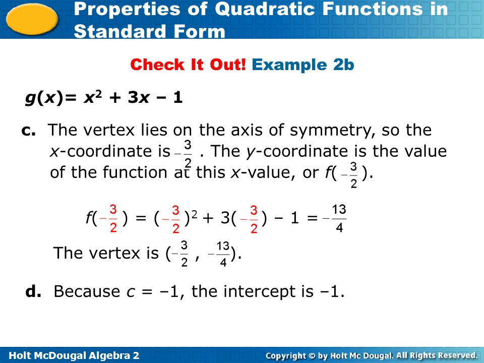 Check It Out! Example 2b g(x)= x2 + 3x – 1.