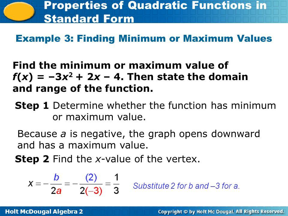 Example 3: Finding Minimum or Maximum Values