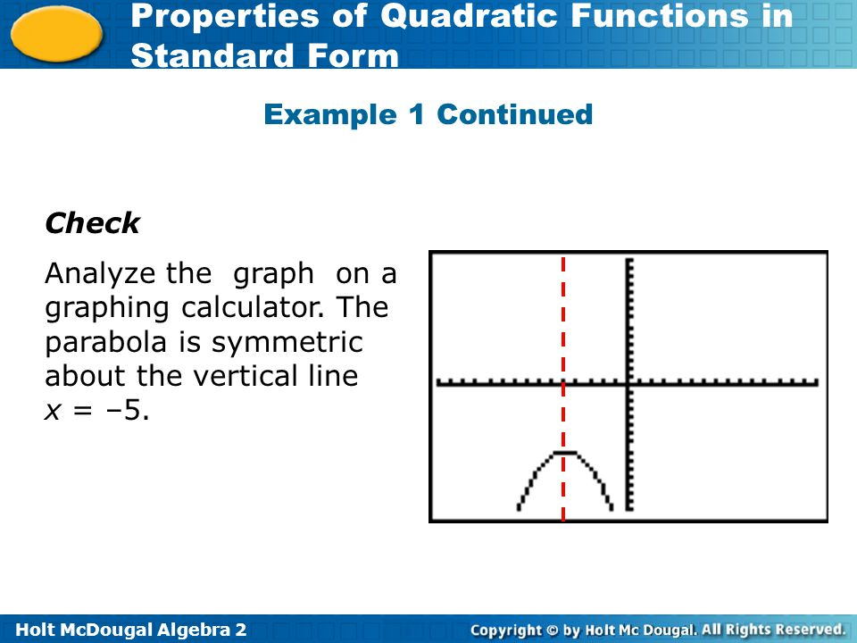 Example 1 Continued Check. Analyze the graph on a graphing calculator.