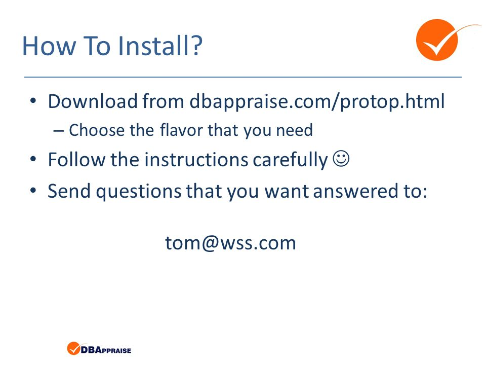 How To Install Download from dbappraise.com/protop.html