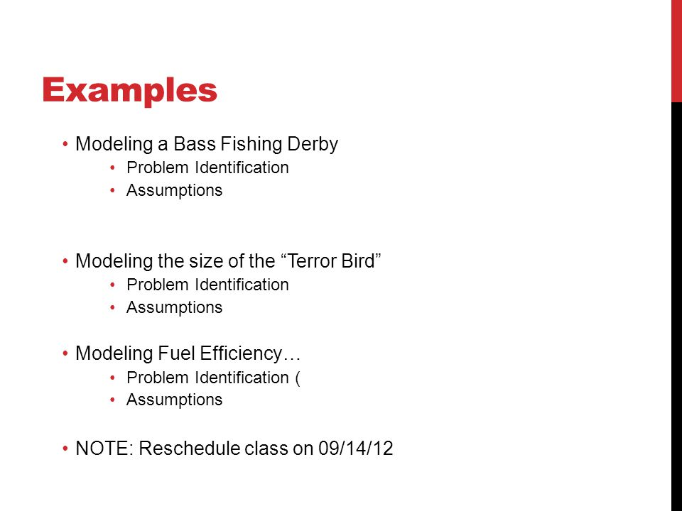 Examples Modeling a Bass Fishing Derby