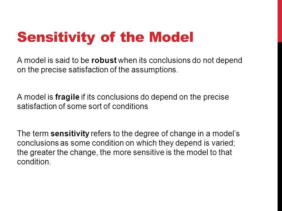Sensitivity of the Model