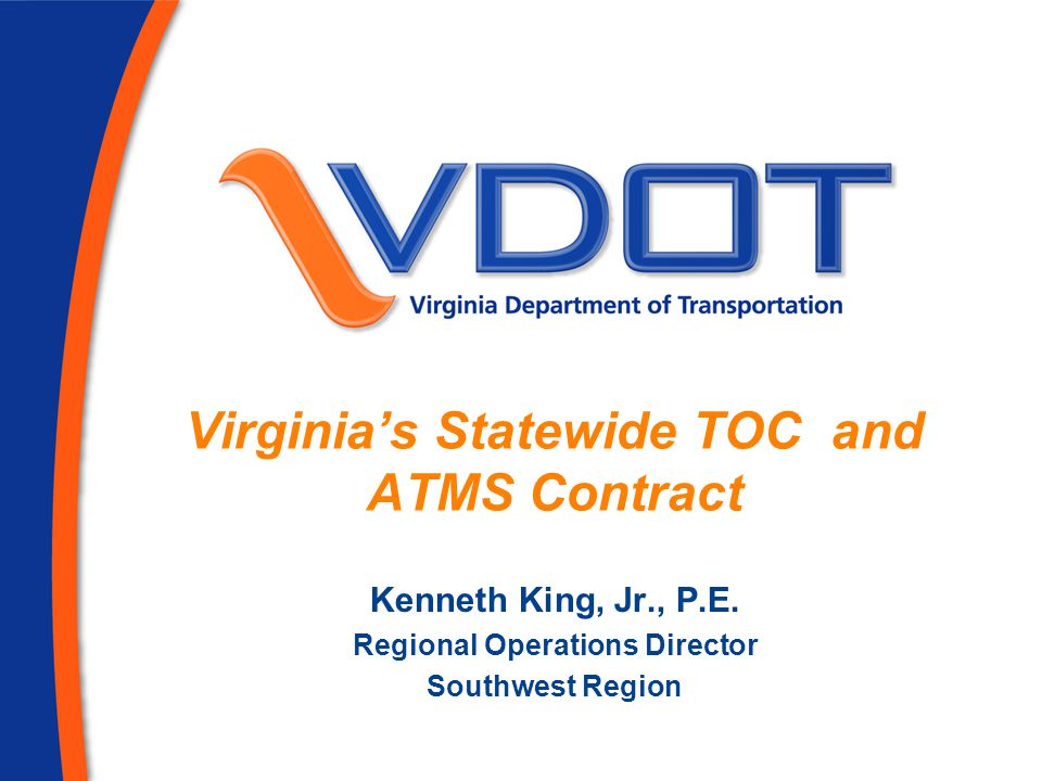 Virginia's Statewide TOC and ATMS Contract