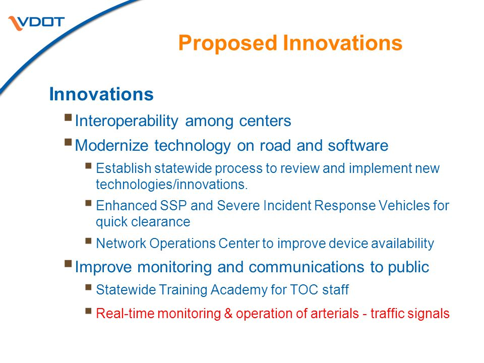 Proposed Innovations Innovations Interoperability among centers
