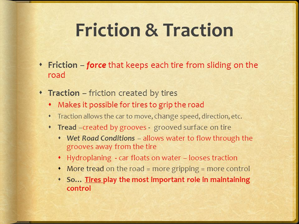 friction tire and traction Using leverage instead of friction the most effective way of producing traction on ice and snow-covered roads is leverage in other words, the tire (or something.