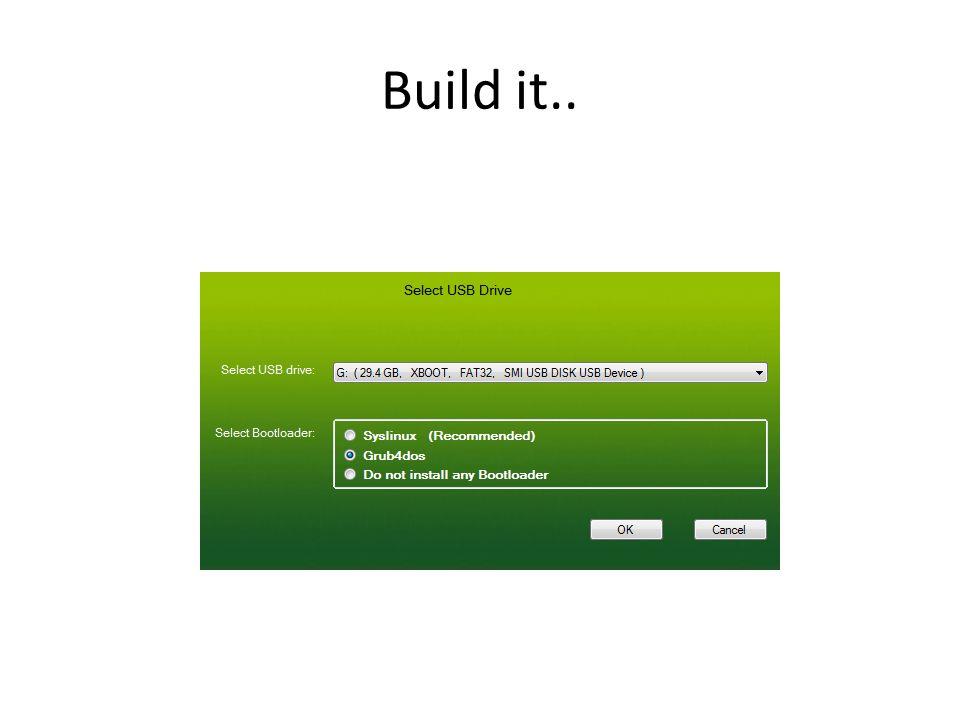 Build it..