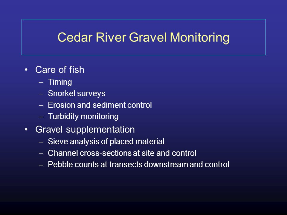 Cedar River Gravel Monitoring