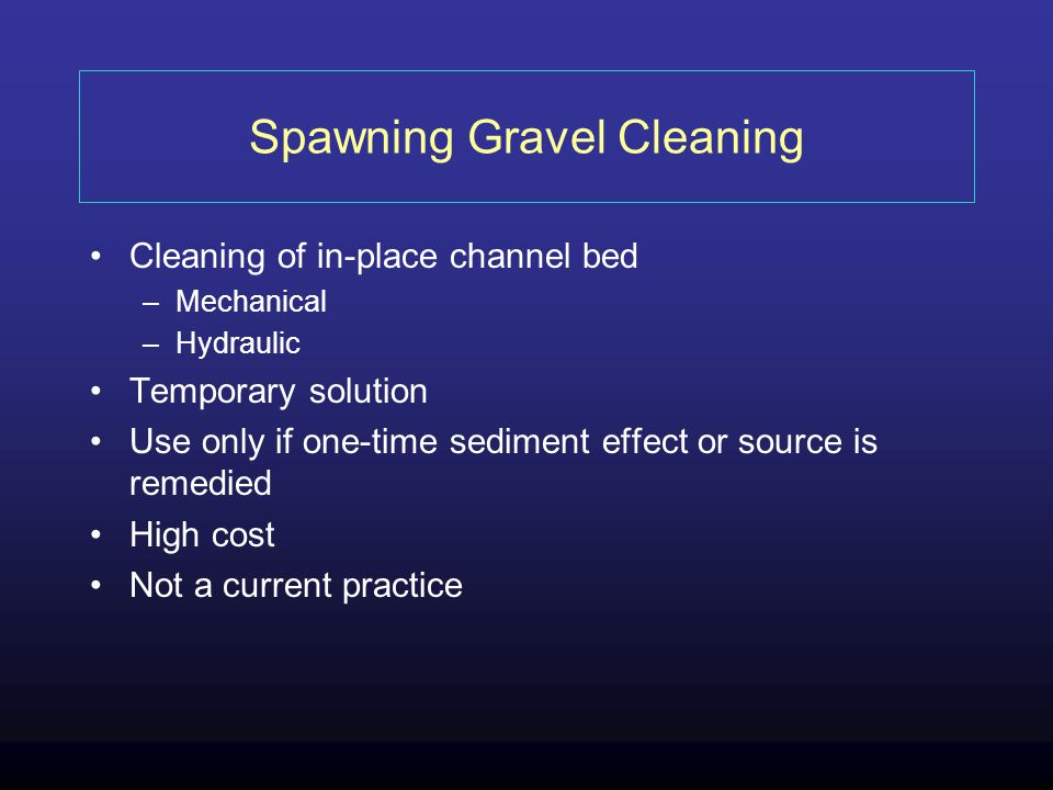 Spawning Gravel Cleaning