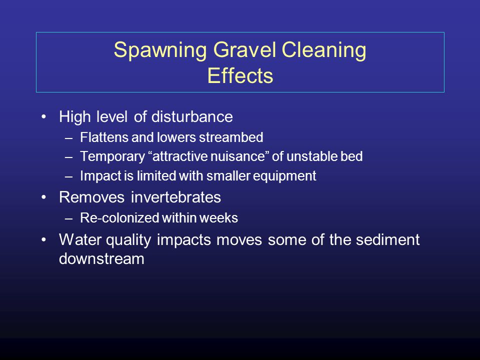 Spawning Gravel Cleaning Effects