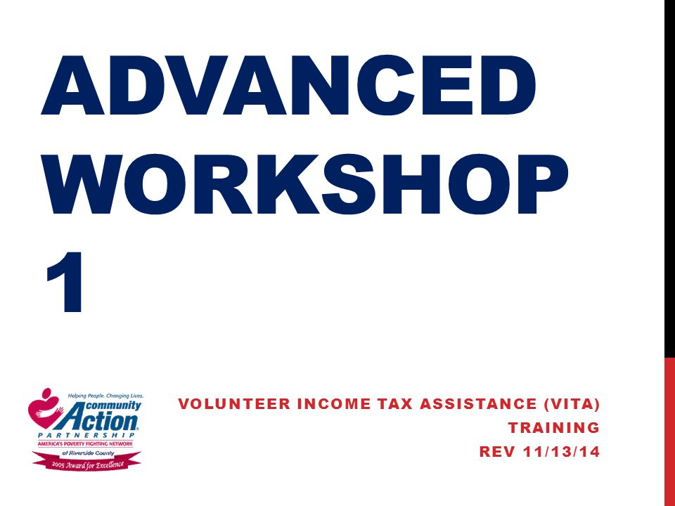 VOLUNTEER INCOME TAX ASSISTANCE (VITA) TRAINING REV 11/13/14