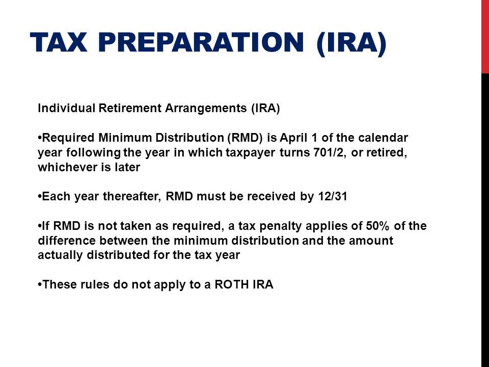 Tax preparation (ira) Individual Retirement Arrangements (IRA)