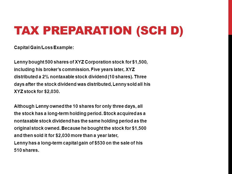 TAX Preparation (SCH D)