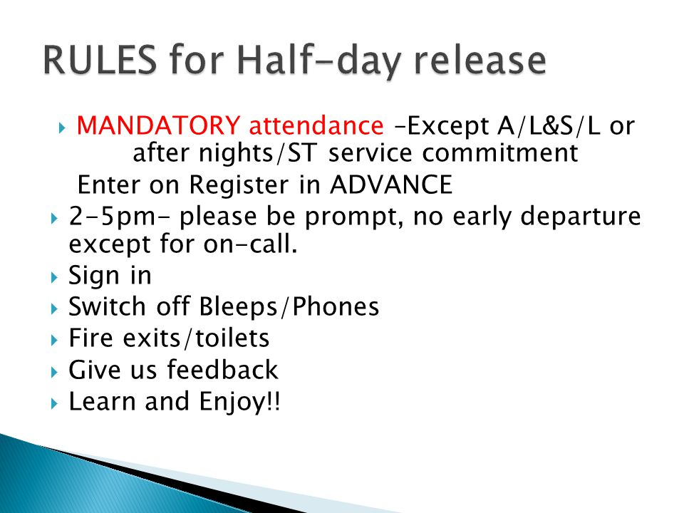 RULES for Half-day release