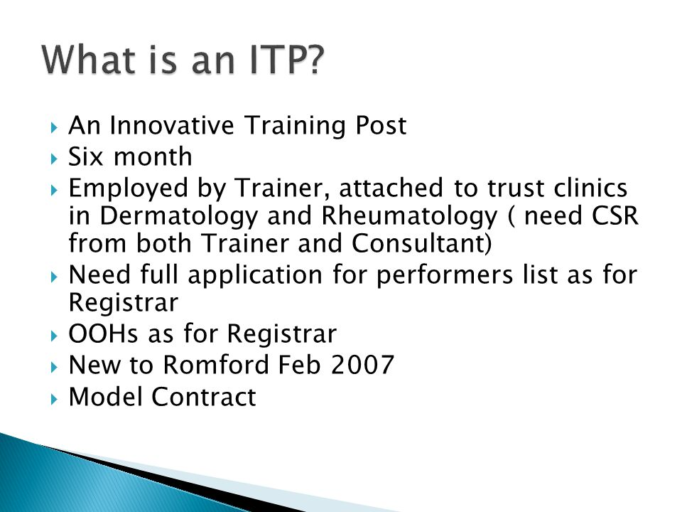 What is an ITP An Innovative Training Post Six month