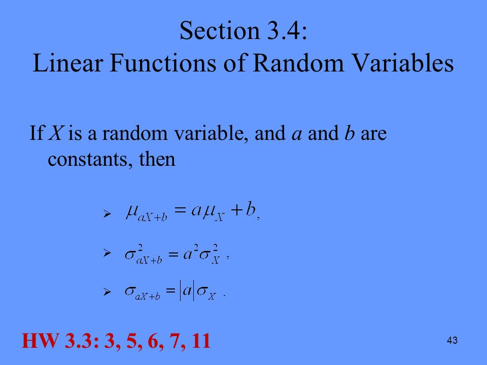 Section 3.4: Linear Functions of Random Variables
