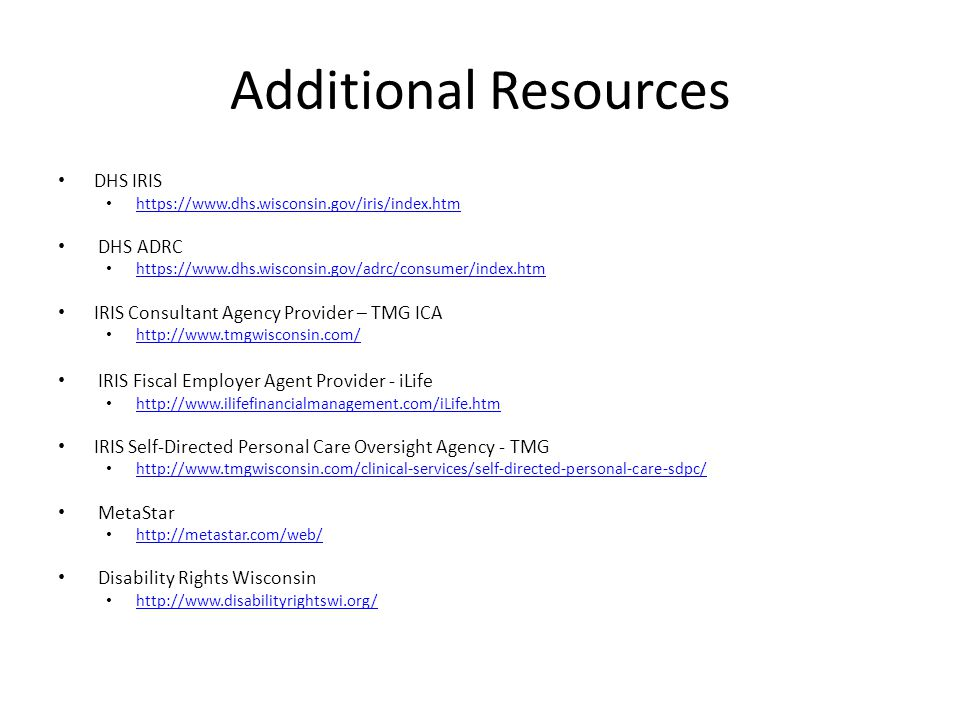 Additional Resources DHS IRIS DHS ADRC