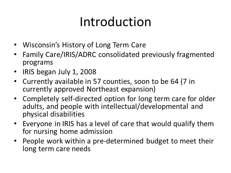 Introduction Wisconsin's History of Long Term Care