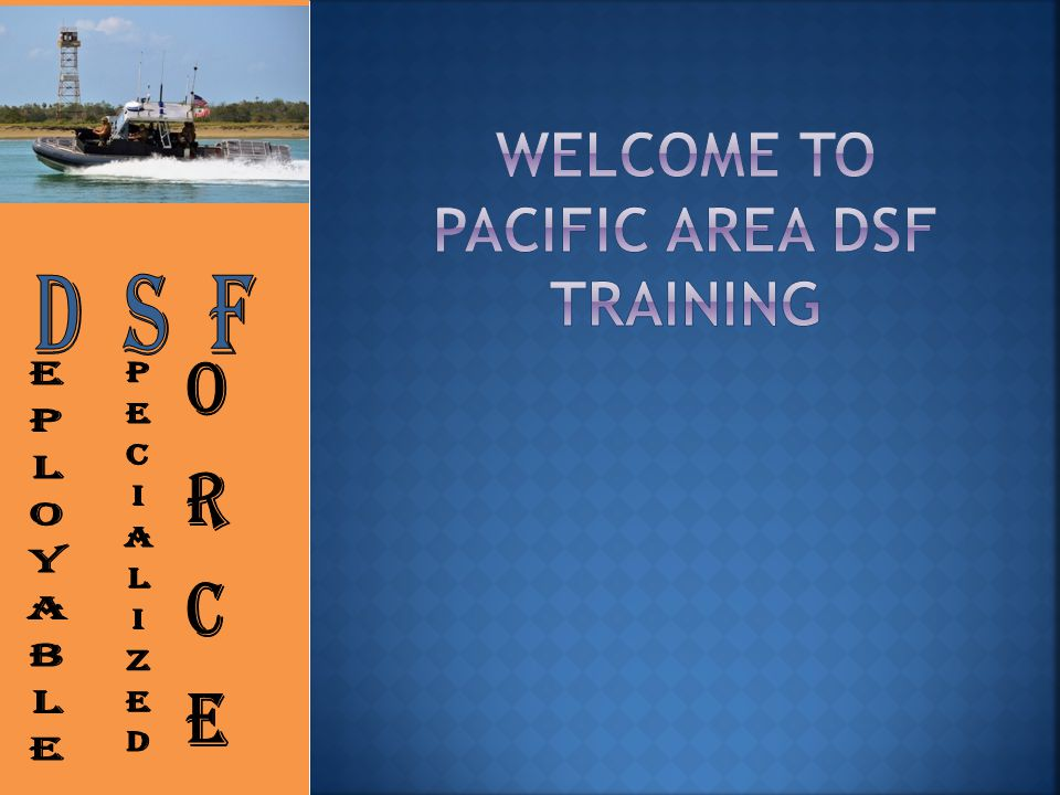 Welcome to Pacific area dsf training