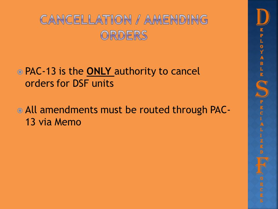 Cancellation / amending orders
