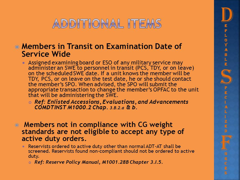 D Additional items. eployable. Members in Transit on Examination Date of Service Wide.