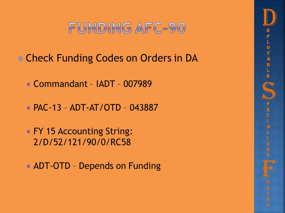 D S F Funding afc-90 Check Funding Codes on Orders in DA