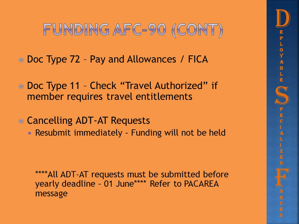 D S F Funding afc-90 (Cont) Doc Type 72 – Pay and Allowances / FICA