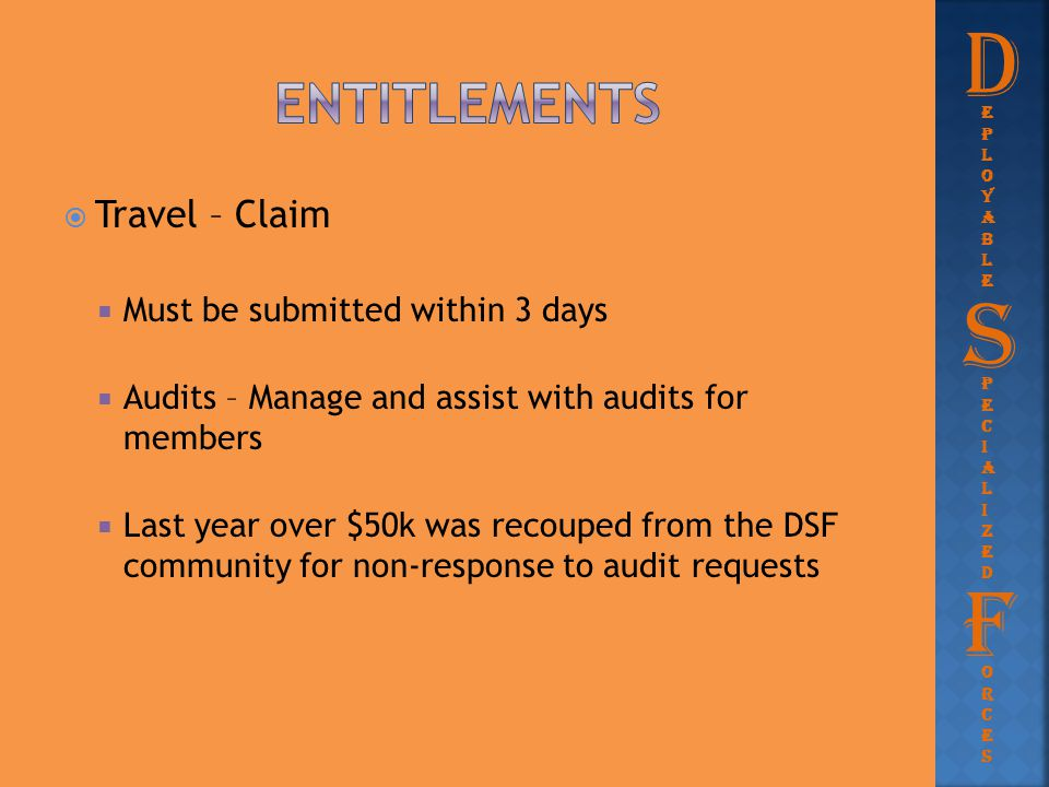 D S F Entitlements Travel – Claim Must be submitted within 3 days