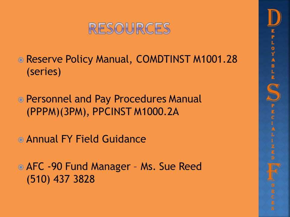 D S F Resources Reserve Policy Manual, COMDTINST M1001.28 (series)