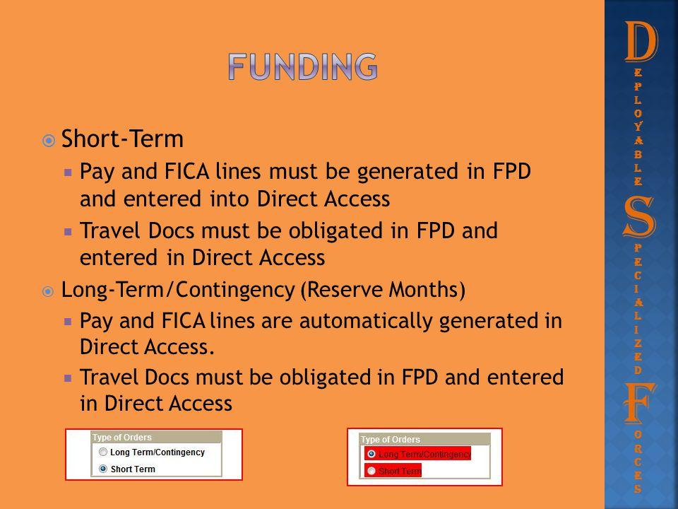 D S F funding Short-Term