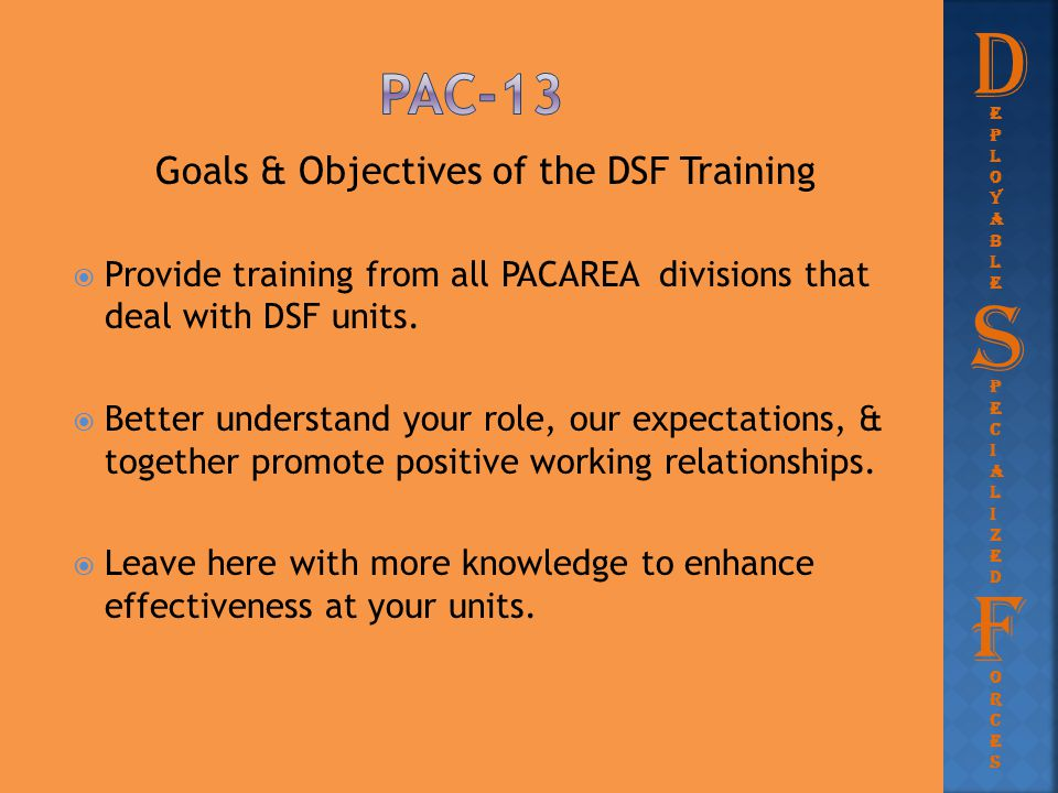 Goals & Objectives of the DSF Training