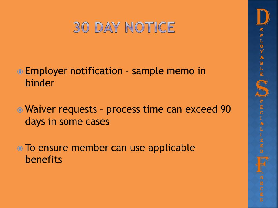 D S F 30 day notice Employer notification – sample memo in binder