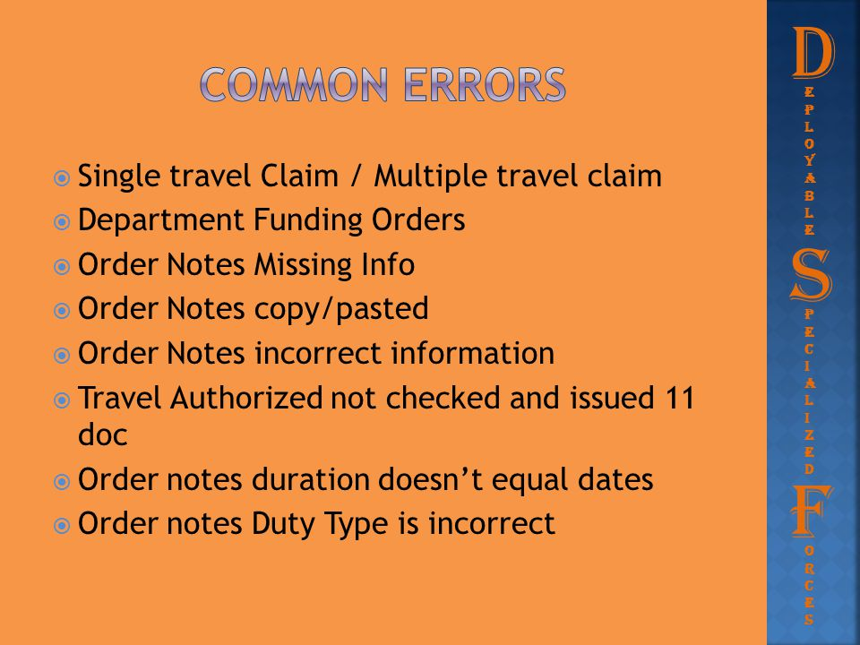 D S F Common errors Single travel Claim / Multiple travel claim