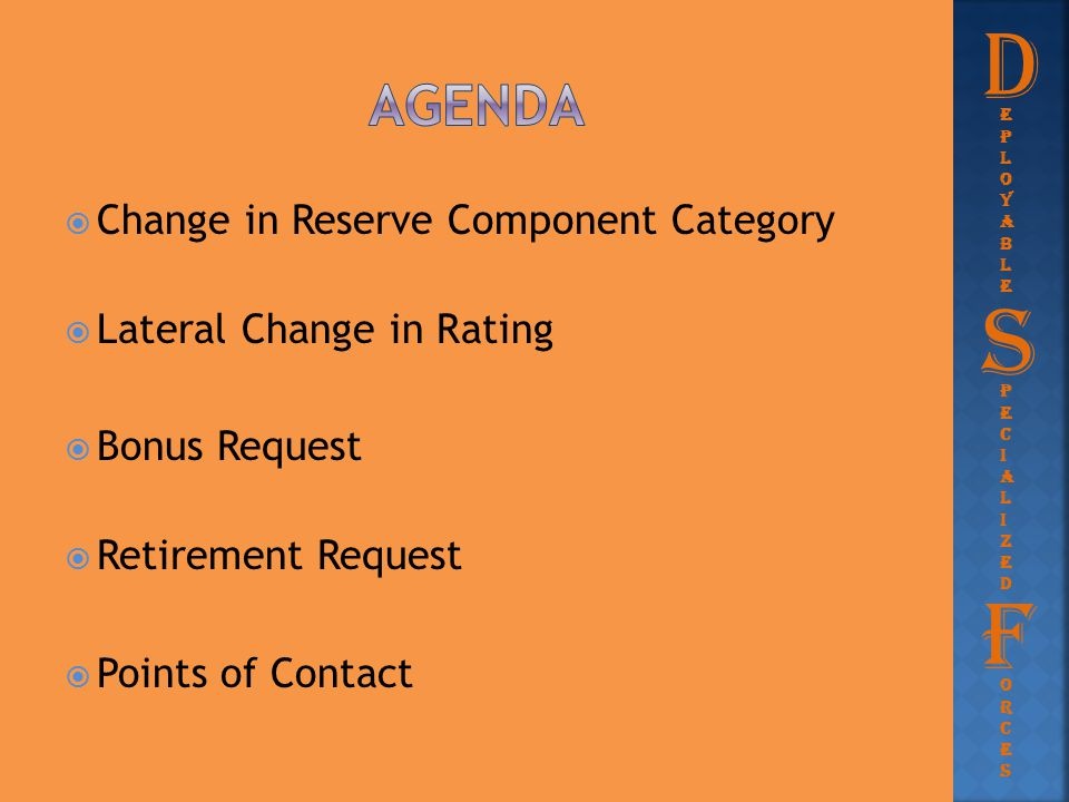 D S F agenda Change in Reserve Component Category