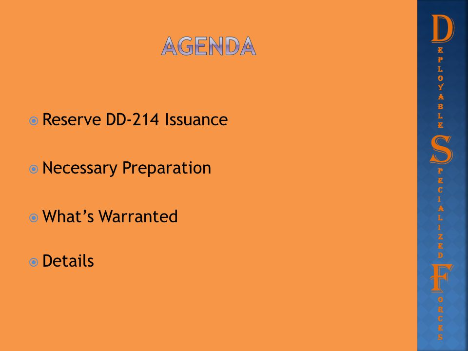 D S F Agenda Reserve DD-214 Issuance Necessary Preparation