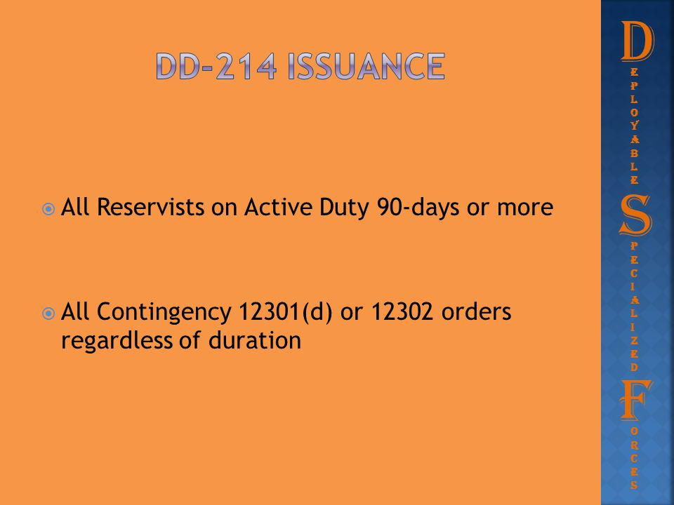 D S F Dd-214 issuance All Reservists on Active Duty 90-days or more