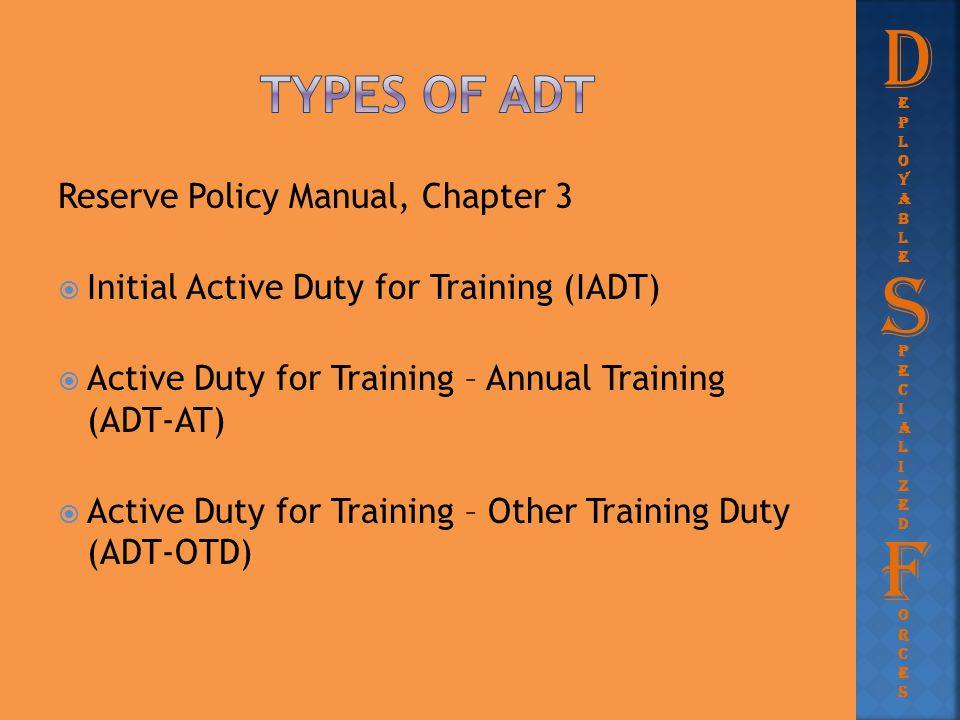D S F Types of adt Reserve Policy Manual, Chapter 3