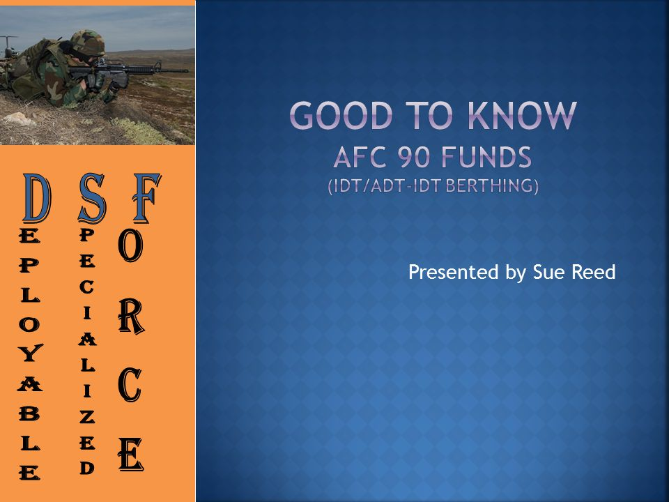 Good to know AFC 90 Funds (IDT/ADT-IDT Berthing)
