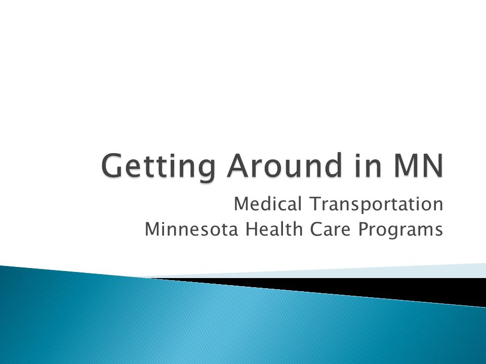 Medical Transportation Minnesota Health Care Programs
