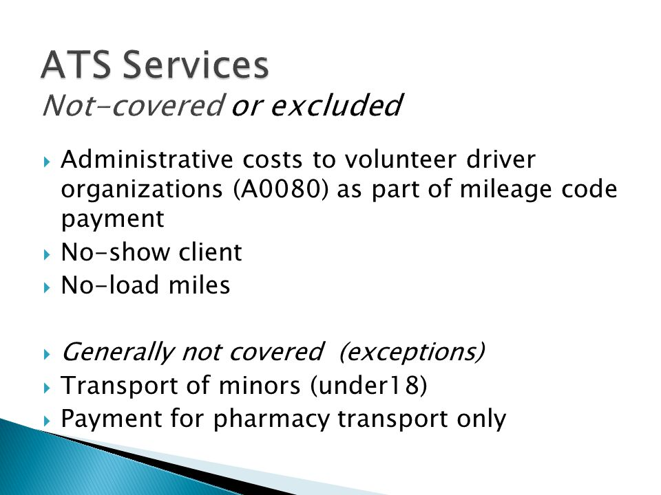 ATS Services Not-covered or excluded